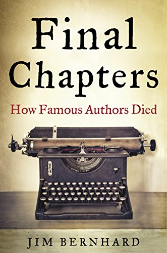 Final Chapters: How Famous Authors Died cover