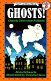 Image of Ghosts!: Ghostly Tales from Folklore (An I Can Read Book, Level 2)