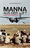 img - for MANNA AUS DER LUFT by Holger Schmidt-Lutz (2015-10-29) book / textbook / text book