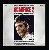 Scarface 2: Cocaine Cannibals