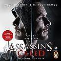 Assassin's Creed: The Official Film Tie-In Hörbuch von Christie Golden Gesprochen von: John Banks