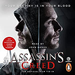Assassin's Creed: The Official Film Tie-In Audiobook