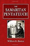 The Samaritan Pentateuch