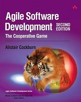 Agile Software Development: The Cooperative Game (Agile Software Development Series) por [Cockburn, Alistair]
