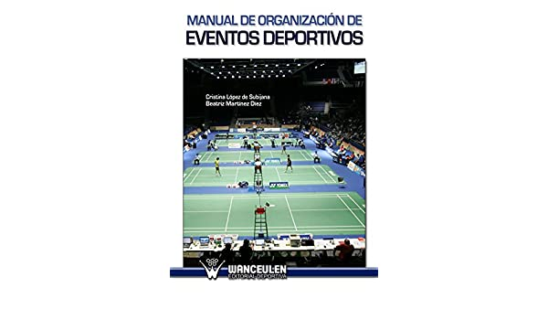 Amazon.com: Manual de organización de eventos deportivos ...