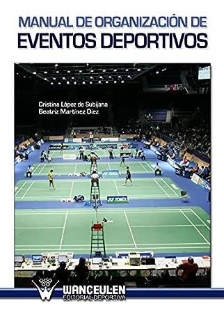 Amazon.com: Manual de organización de eventos deportivos ...