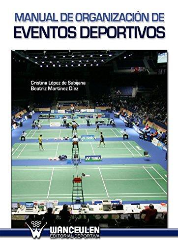Manual de organización de eventos deportivos (Spanish Edition) by [Subijana, Cristina López