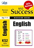 English: Revision Guide (Letts Key Stage 2 Success) (Primary Success Revision Guides)
