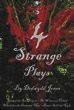 4 Strange Plays, Dedwydd Jones, 1425968481