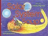 Solar System Soup, Lindsay Marshall, 1481250604