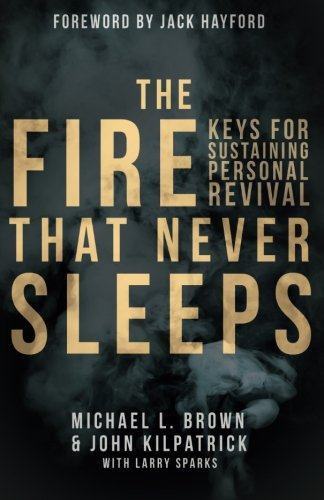 The Fire that Never Sleeps: Keys to Sustaining Personal - Mall Brownsville