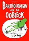 Bartholomew and the Oobleck: (Caldecott Honor Book) (Classic Seuss), by Dr. Seuss