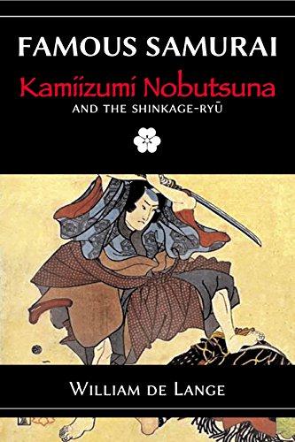 (Famous Samurai: Kamiizumi Nobutsuna)