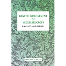 Genetic Improvement of Vegetable Crops (English Edition)