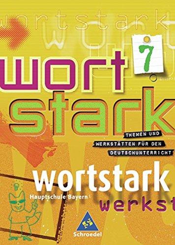 Download Wortstark. SprachLeseBuch 7 R. Neubearbeitung PDF