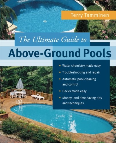 Cheap  The Ultimate Guide to Above-Ground Pools