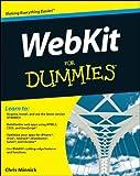 WebKit for Dummies, Chris Minnick, 111812720X