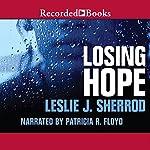 Losing Hope: Sienna St. James, Book 1 | Leslie J. Sherrod