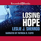 Losing Hope: Sienna St. James, Book 1 | Leslie J. Sherrod