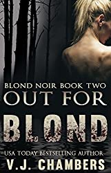 Out for Blond (Blond Noir Mysteries Book 2)