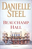 Book cover from Beauchamp Hall: A Novel by Danielle Steel