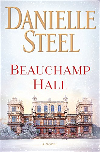 Beauchamp Hall: A Novel