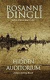 The Hidden Auditorium (A Bryn Awbrey Novel Book 2)