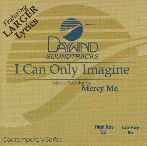 - I Can Only Imagine [Accompaniment/Performance Track]