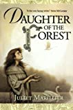 Daughter of the Forest, Juliet Marillier, 0312875304