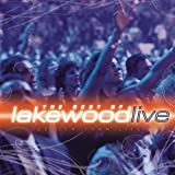Better Than Life: The Best of Lakewood Live