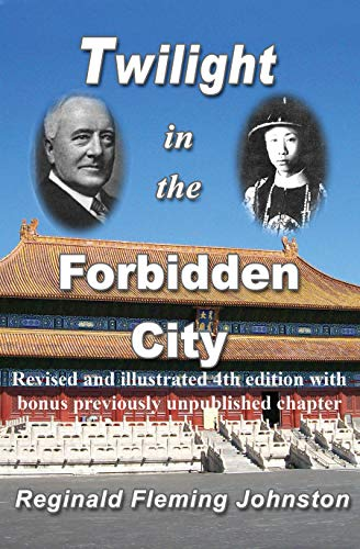 Twilight In the Forbidden City (Revised and Illustrated 4th Edition) ()