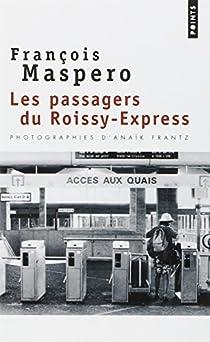 Les Passagers du Roissy-Express par Maspero