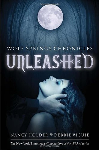 Download Unleashed (Wolf Spring Chronicles) PDF