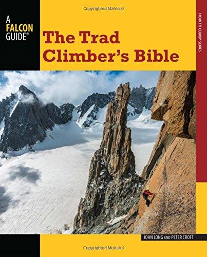 Trad Climber's Bible (How to Climb)