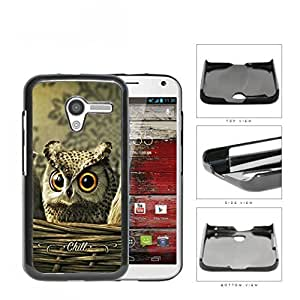 Cute Big Orange Eyes Brown Owl with CHILL Sign Motorola (Moto X) Hard Snap on Plastic Cell Phone Case Cover
