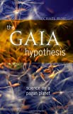 The Gaia Hypothesis, Michael Ruse, 0226731707