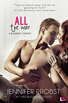 All the Way by [Probst, Jennifer]