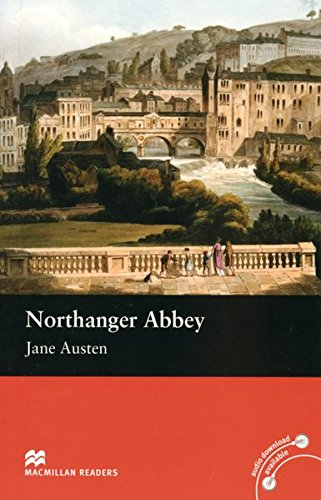 Northanger Abbey: Lektüre (ohne Audio-CD) (Macmillan Readers)
