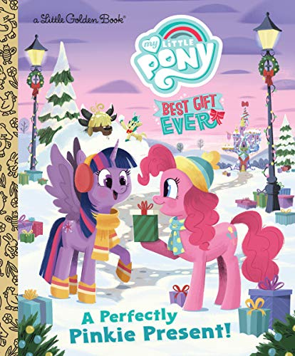 My Little Pony Best Gift Ever: A