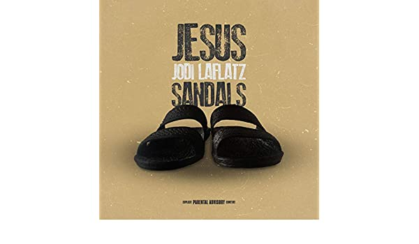 feb7105d484f Jesus Sandals (Freestyle)  Explicit  by Jodi Laflatz on Amazon Music -  Amazon.com