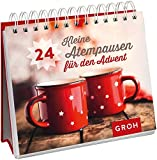 24 kleine Atempausen für den Advent