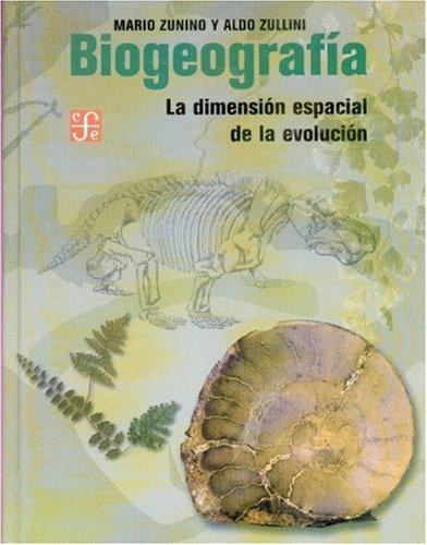 Descargar Libro Biogeografia. La Dimension Espacial De La Evolucion Janine Teisson