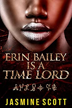 Erin Bailey is a Time Lord by [Scott, Jasmine]