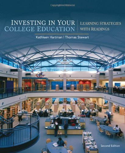 Investing in Your College Education: Learning Strategies with Readings