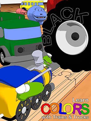 Learn Colors with Trains and Trucks