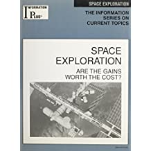com kim master books space exploration are the gains worth the cost information plus reference series