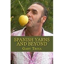 Spanish Yarns and Beyond