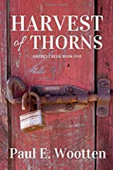 Harvest of Thorns (Grebey Creek Book One) Paperback