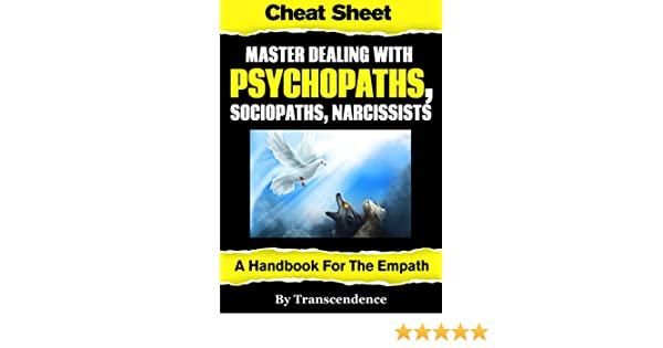 Master dealing with psychopaths sociopaths narcissists a master dealing with psychopaths sociopaths narcissists a handbook for the empath ebook transcendence amazon kindle store fandeluxe Images