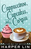 Cappuccinos, Cupcakes, and a Corpse (A Cape Bay Cafe Mystery) (Volume 1) by  Harper Lin in stock, buy online here